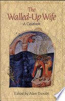 The Walled Up Wife  A Casebook
