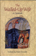 The Walled-Up Wife: A Casebook