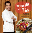 The Desserts of Jordi Roca