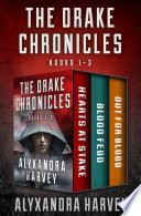 The Drake Chronicles Books 1–3
