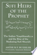Sufi Heirs of the Prophet