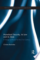 Homeland Security, its Law and its State