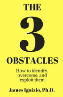 The 3 Obstacles