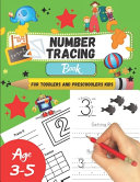 Number Tracing Book For Toddlers And Preschoolers Kids Age 3 5