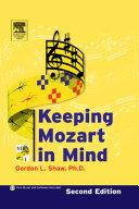 Keeping Mozart in Mind