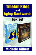 Tibetan Rites and Aging Backwards