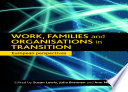 Work  Families and Organisations in Transition Book PDF