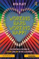 Working Hard, Working Happy