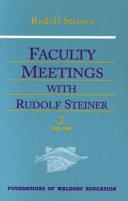 Faculty Meetings with Rudolf Steiner: 1919-1922