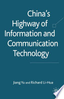 China s Highway of Information and Communication Technology Book