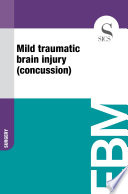Mild traumatic brain injury  concussion