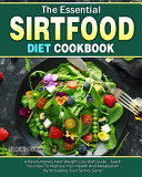 The Essential Sirtfood Diet Cookbook