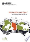 World Wildlife Crime Report 2016