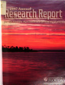 Annual Research Report of the Florida Agricultural Experiment Station  Institute of Food and Agricultural Sciences  University of Florida  Gainesville  Florida