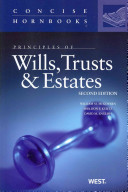 Principles of Wills, Trusts and Estates