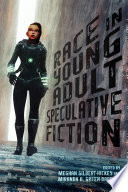 Race in Young Adult Speculative Fiction