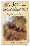 The Notorious Black Bart 1883