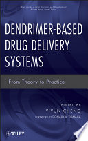Dendrimer Based Drug Delivery Systems