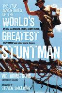 Pdf The True Adventures of the World's Greatest Stuntman Telecharger