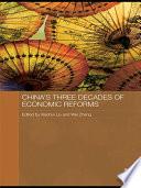 China s Three Decades of Economic Reforms