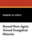 Beyond Born Again ebook