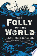 The Folly of the World image