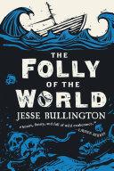 The Folly of the World [Pdf/ePub] eBook