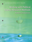 Working With Political Science Research Methods: Problems and Exercises, 2nd Edition