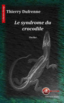 Le syndrome du crocodile