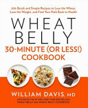 Wheat Belly  30 Minutes Or Less   Cookbook