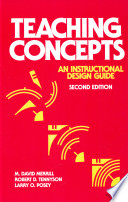 Teaching Concepts An Instructional Design Guide M David Merrill Robert D Tennyson Larry O Posey Google Books