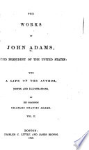 The Works of John Adams  Second President of the United States Book