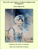 The Life and Letters of Maria Edgeworth (Complete)