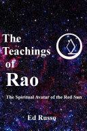 The Teachings of Rao  The Spiritual Avatar of the Red Sun