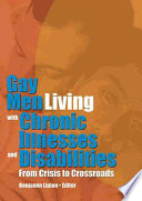 Gay Men Living with Chronic Illnesses and Disabilities