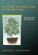 Environmental Chemistry, Seventh Edition