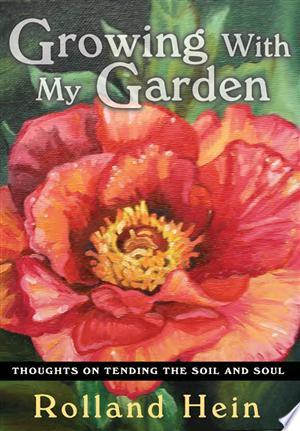 Download Growing with My Garden Free Books - E-BOOK ONLINE