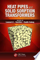 Heat Pipes and Solid Sorption Transformations Book