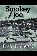 Smokey Joe: A Baseball Fable