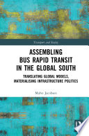 Assembling Bus Rapid Transit in the Global South