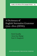 A Dictionary of English Normative Grammar  1700 1800