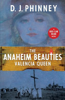 The Anaheim Beauties Valencia Queen