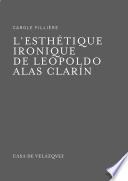 L'esthétique ironique de Leopoldo Alas Clarín