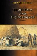 Democracy and the Foreigner [Pdf/ePub] eBook