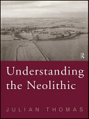 Understanding the Neolithic