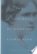 The Pilgrimage of Dorothy Richardson Book