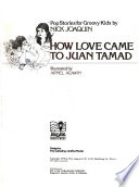 Pop Stories for Groovy Kids: How love came to Juan Tamad