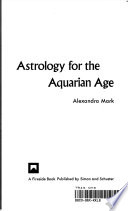 Astrology for the Aquarian Age