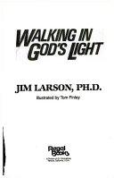 Walking in God s Light