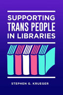 link to Supporting trans people in libraries in the TCC library catalog